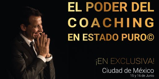 Coaching en Estado Puro: El Poder del Coaching CD México