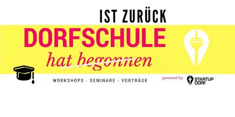 From Conflict to Co-Creation: Cultivating Stakeholders, Dorfschule powered by StartupDorf tickets