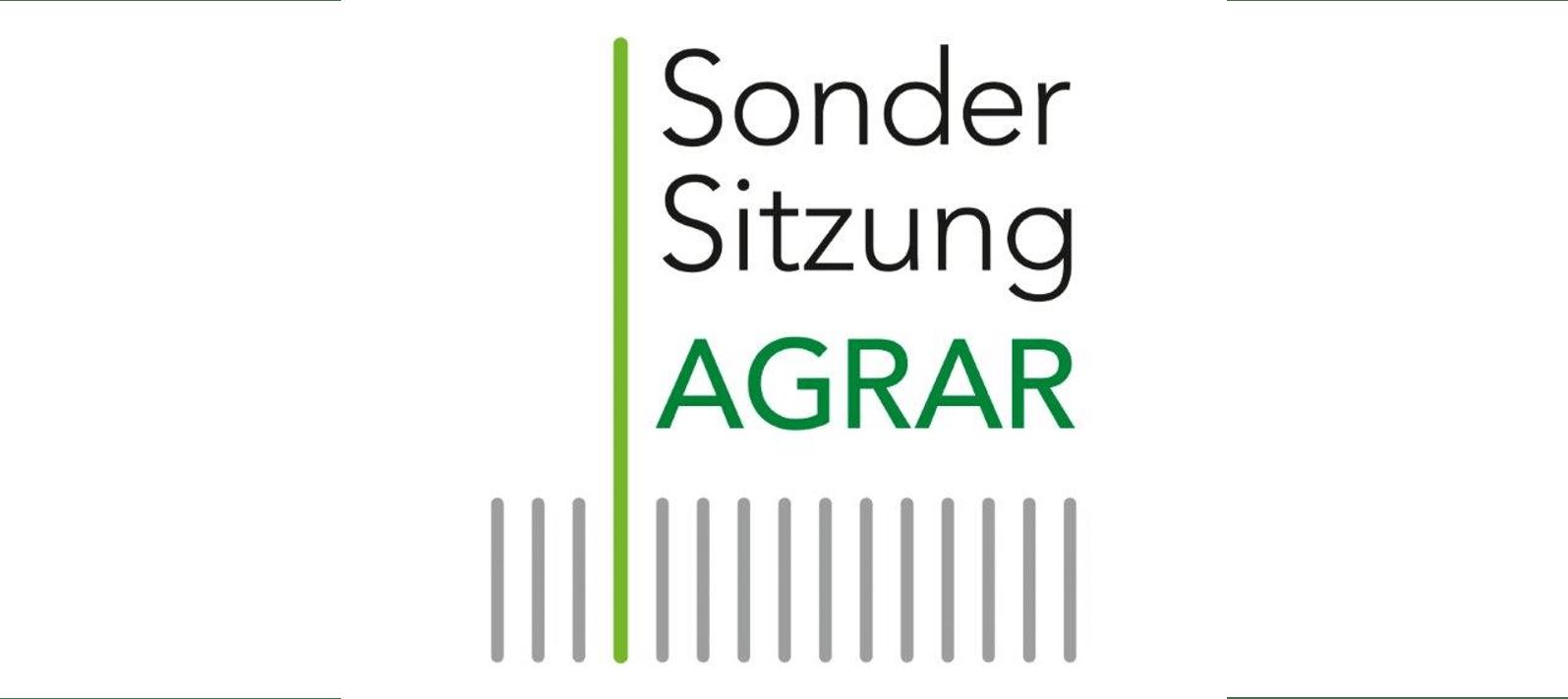 Sondersitzung AGRAR Halbzeit Agrarpolitik auf dem Prfstand