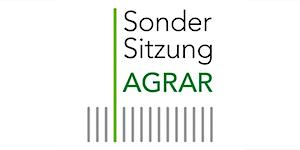 Sondersitzung AGRAR: Halbzeit! Agrarpolitik auf dem...
