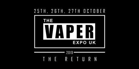 The Vaper Expo UK - The Return 2019 tickets