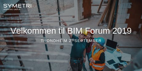 Symetri BIM Forum 2019 - Trondheim tickets