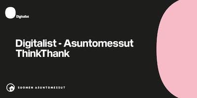 Digitalist - Asuntomessut ThinkThank