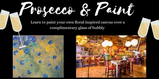 Prosecco and Paint- Learn to paint florals