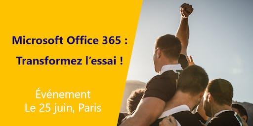 Evénement 25/06 | Office 365 : transformez l'essai !