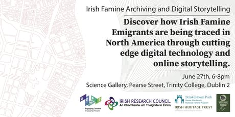 Famine Irish Archiving and Digital Storytelling tickets