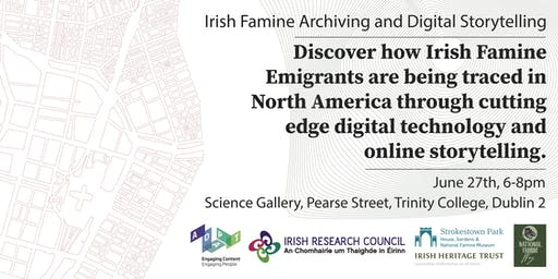 Famine Irish Archiving and Digital Storytelling
