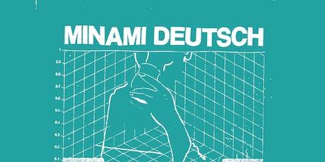Minami Deutsch & Konstantin Unwohl // Muc Tickets