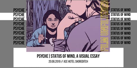 Psyche | Status of Mind, A Visual Essay tickets