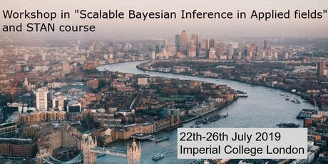 "Workshop in ""Scalable Bayesian Inference in Applied fields"" and  STAN Course tickets"