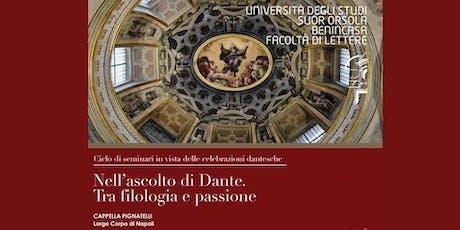 Nell'ascolto di Dante. Tra filosofia e passione biglietti