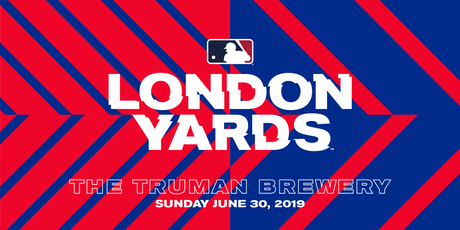 MLB London Yards - Sunday June 30 tickets