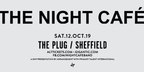 The Night Cafe (Plug, Sheffield) tickets