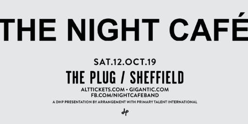 The Night Cafe (Plug, Sheffield)
