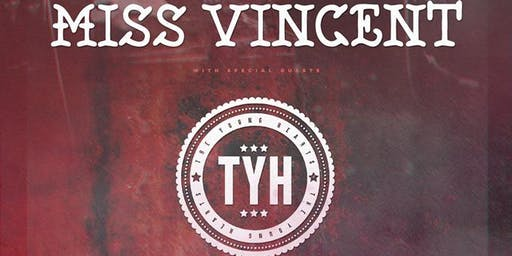 Miss Vincent x The Young Hearts // The Vault // 28.06.2019