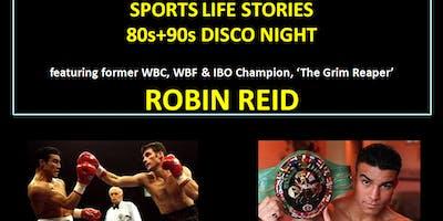 Boxing Life Stories - ROBIN REID