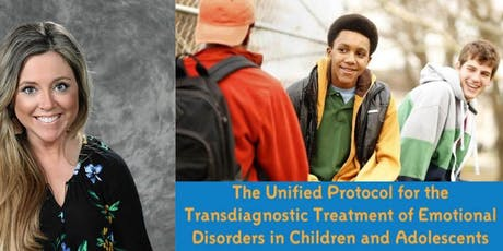 Unified Protocol Treatment of Emotional Disorders in Children/Adolescents tickets