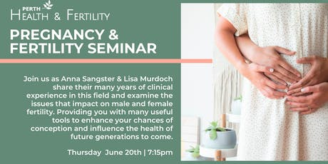 Pregnancy & Fertility Seminar tickets