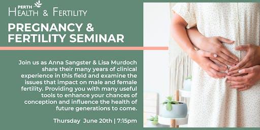 Pregnancy & Fertility Seminar