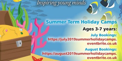 Summer Holiday Camps - August 2019 3-7 years only!