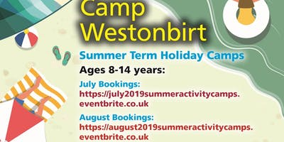 Summer Activity Camps - August 2019 8-14 years only!