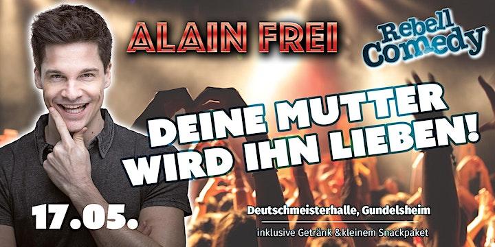 Alain Frei - Mach dich Frei! LIVE in Gundelsheim: Bild