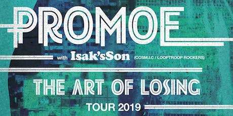 Promoe - The Art Of Losing Tour, Köln (Veddel Club) Tickets