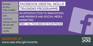 SAE Liverpool: Facebook Digital Skills Training -...