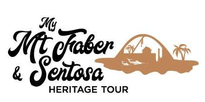 My Mt Faber & Sentosa Heritage Tour - Siloso Route (14 September 2019)