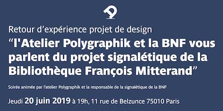 Retour d'expérience d'un projet de design, avec le client : l'Atelier Polygraphik et la BNF billets