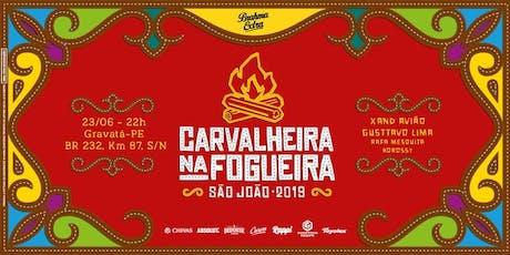 Carvalheira na Fogueira 2019 ingressos