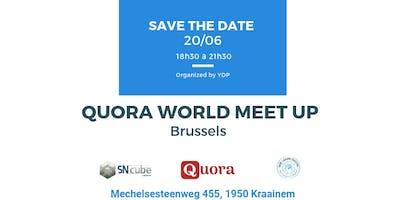Brussels Quora World Meetup 2019