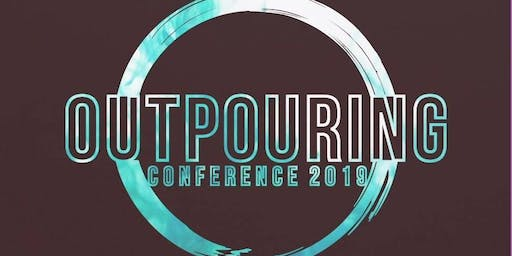 Outpouring Conference 2019