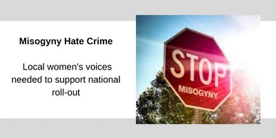 Misogyny Hate Crime - Focus Group