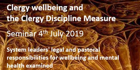 Clergy wellbeing and the Clergy Discipline Measure tickets