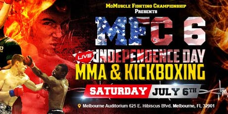 MFC 6: Independence Day: Live MMA & Kickboxing Showcase  tickets