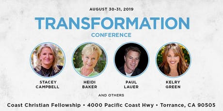 Transformation Conference with Heidi Baker, Stacey Campbell, Kelry Green and Paul Lauer tickets