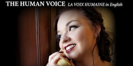 The Human Voice/La voix humaine by Francis Poulenc tickets