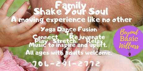 Family Shake Your Soul: A Moving Experience Like No Other tickets
