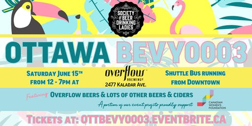 Society of Beer Drinking Ladies - Bevy 0003 Ottawa at Overflow Brewery