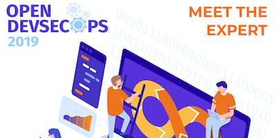 Open DevSecOps 2019 - MEET THE EXPERT