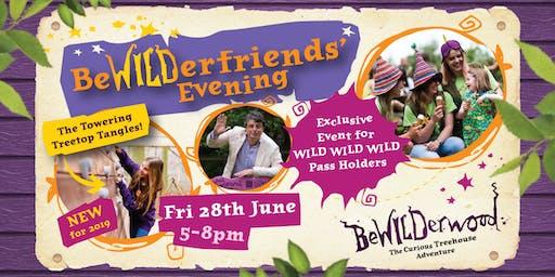 BeWILDerfriends' Evening