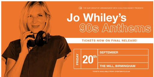 Jo Whiley's 90's Anthems (The Mill, Birmingham)