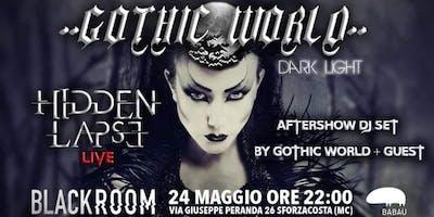Gothic World Dark Light - Live Hidden Lapse