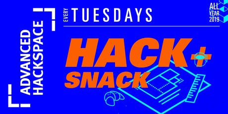 Hack + Snack tickets