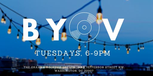 BYOV - Bring Your Own Vinyl at The Graham Rooftop