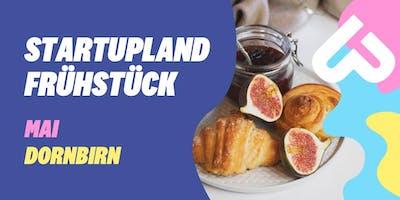 Startupland Frühstück Mai - Dornbirn
