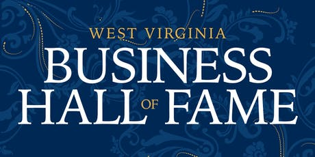 West Virginia Business Hall of Fame 2019 Induction tickets