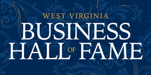West Virginia Business Hall of Fame 2019 Induction