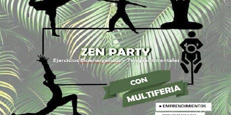 1º Zen Party con MultiFeria entradas